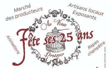 Le Vieux Pressoir fête ses 25 ans le 21 et 22 juillet !